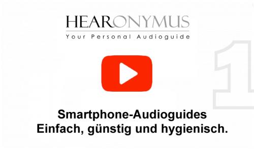 Der Hearonymus Smartphone Audioguide stellt sich vor