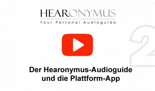Über Hearonymus Audioguide & die App Plattform