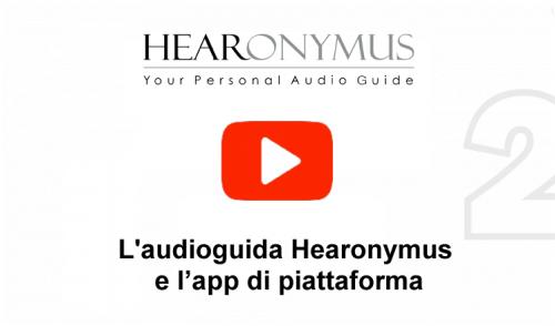 Informazioni sulle audioguide di Hearonymus e sulla piattaforma dell' app