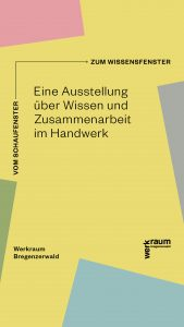 Werkraum Bregenzerwald Ausstellung: Vom Schaufenster zum Wissensfenster